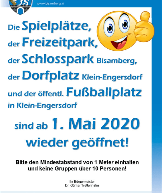 Spielplätze, Freizeitpark, Schlosspark, Dorfplatz, öffentl. Fußballplatz: ab 1. Mai wieder offen!